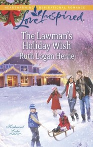 The Lawman's Holiday Wish  -     By: Ruth Logan Herne