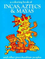 Incas, Aztecs and Mayas-Coloring Book
