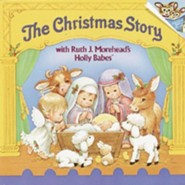 The Christmas Story with Ruth J. Morehead's Holly Babes