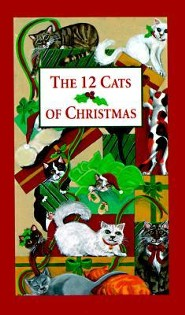 The 12 Cats of Christmas  -     By: Wendy Darling     Illustrated By: Jan Panico