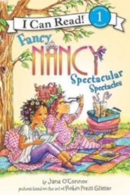 Fancy Nancy: Spectacular Spectacles  -     By: Jane O'Connor     Illustrated By: Robin Preiss Glasser