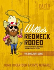 Willie's Redneck Rodeo--VBS Director's Guide