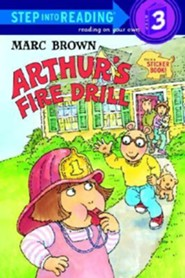Arthur's Fire Drill [With Two Full Pages of Peel-Off Stickers]