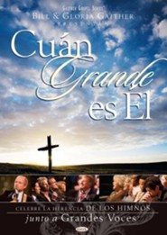 Cual Grande Es El (How Great Thou Art, Spanish)