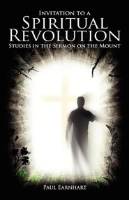 Invitation to a Spiritual Revolution: Studies in the Sermon on the Mount