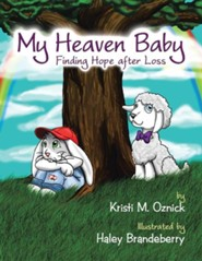 My Heaven Baby: Finding Hope After Loss