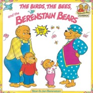 Berenstain Bears & the Birds, the Bees, and the Berenstain Bears  -     By: Stan Berenstain, Jan Berenstain