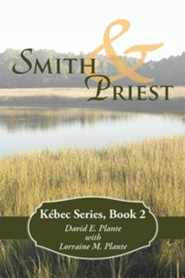 Smith & Priest: Kebec Series, Book 2