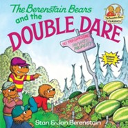 The Berenstain Bears and the Double Dare  -     By: Stan Berenstain, Jan Berenstain