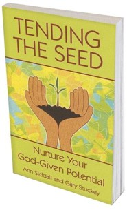 Tending the Seed: Nurture Your God-Given Potential