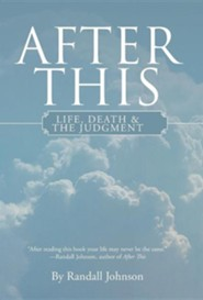 After This: Life, Death & the Judgment