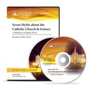 Seven Myths about the Catholic Church & Science (DVD)