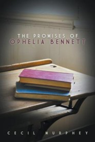 The Promises of Ophelia Bennett