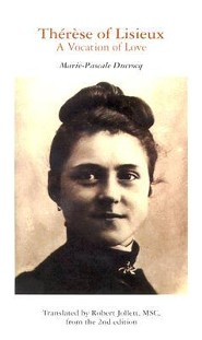 Therese of Lisieux: A Vocation of Love