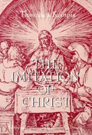 The Imitation of Christ  -     Edited By: Donald E. Demaray     By: Thomas a Kempis