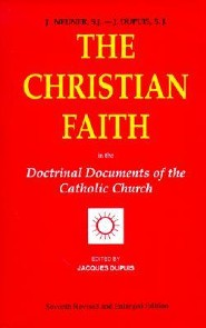 The Christian Faith: In the Doctrinal Documents of the Catholic Church, Edition 0007 Revised  -     Edited By: Jacques Dupuis     By: Jacques Dupuis(ED.)