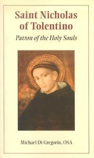 Saint Nicholas of Tolentino: Patron of the Holy Souls