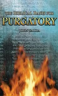 The Biblical Basis for Purgatory