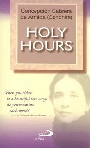 Holy Hours  -     By: Conchita