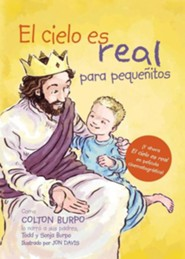 El Cielo es Real- Edicion Ilustrada Para Pequenitos: Heaven is for Real for Little Ones