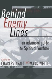 Behind Enemy Lines  -     By: Charles H. Kraft