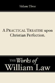 A Practical Treatise Upone Christian Perfection