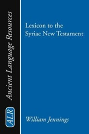 Lexicon to the Syriac New Testament, Paper, Not Applicable