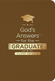 God's Answers for the Graduate: Class of 2015, Brown (NKJV)