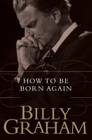 How To Be Born Again