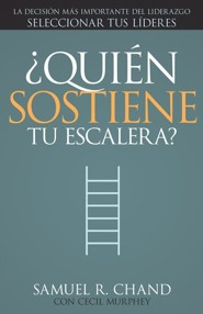 ¿Quién Sostiene Tu Escalera?  (Who's Holding Your Ladder?)
