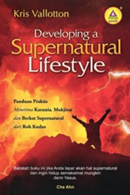 Developing a Supernatural Lifestyle (Indonesian)  -     By: Kris Vallotton