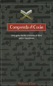 Comprenda el Coran = Understanding the Koran  -     By: Mateen Elass