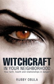 Witchcraft in Your Neighborhood