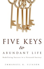 Five Keys to Abundant Life