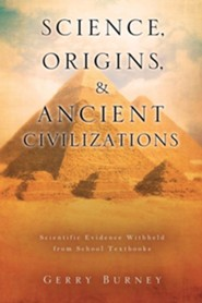 Science, Origins, & Ancient Civilizations
