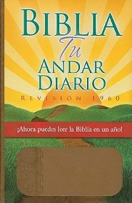 RVR 1960 Biblia Tu Andar Diario, Daily Walk Bible Bonded Leather Almond