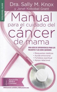 Manual Para El Cuidado del Cancer de Mama, The Breast Cancer Care Book  -     By: Sally M. Knox