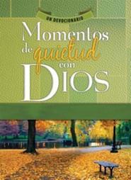 Momentos de Quietud Con Dios: Un Devocionario