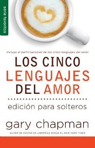 Cinco lenguajes del amor para solteros, Five Love languages for Singles