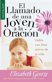 El Llamado de una Joven a la Oracion, A Young Woman's Call to Prayer