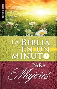 Biblia en un minuto: para mujeres, One Minute Bible for Women