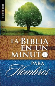 Biblia en un minuto: para hombres, One Minute Bible for Men