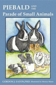 Piebald and the Parade of Small Animals
