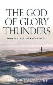 The God of Glory Thunders  -              By: Gordon Cooke