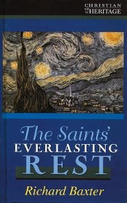 The Saints Everlasting Rest  -     By: Richard Baxter
