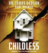 Childless: A Novel  -     By: Dr. James Dobson, Kurt Bruner