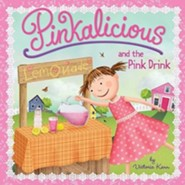 Pinkalicious and the Pink Drink  -     By: Victoria Kann     Illustrated By: Victoria Kann