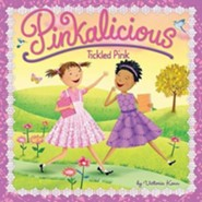 Pinkalicious: Tickled Pink  -     By: Victoria Kann