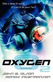 Oxygen - Writers Journey Edition  -              By: John B. Olson, Randy Ingermanson