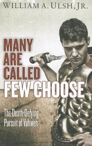 Many Are Called, Few Choose: The Death-Defying Pursuit of Yahweh